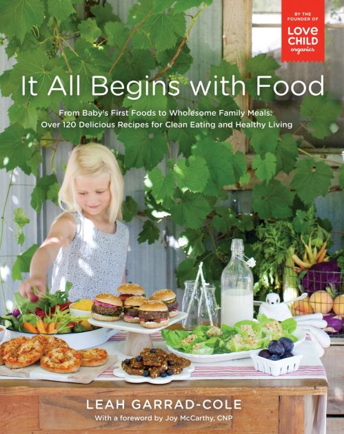 Cover of It All Begins with Food by Leah Garrard-Cole